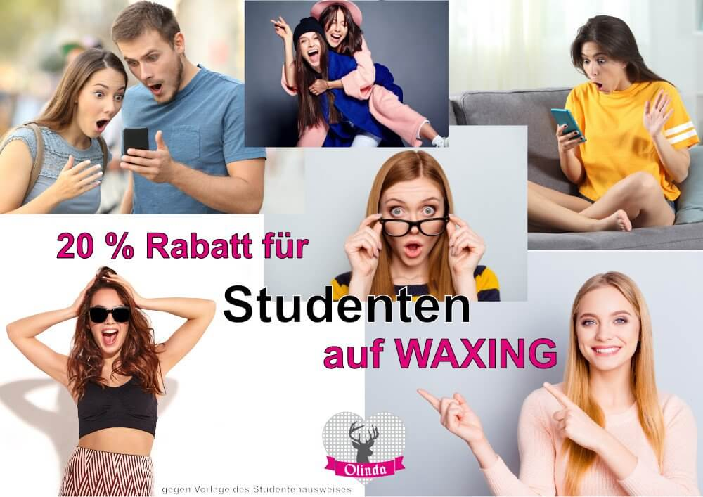 20 % Studentenrabatt auf Waxing
